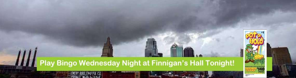 Still Raining? Play Bingo Tonight at Finnigan's Hall