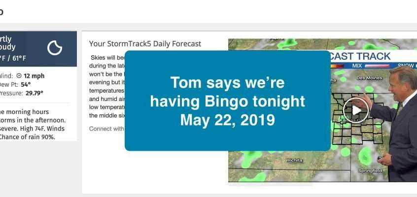 Wednesday Bingo Tonight May 22, 2019