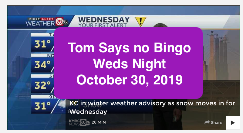 October 30, 2019 No Bingo tonight