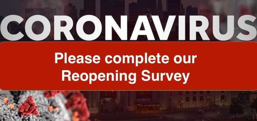 Please complete our reopening survey