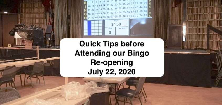 Quick Tips before attending Bingo July 22, 2020