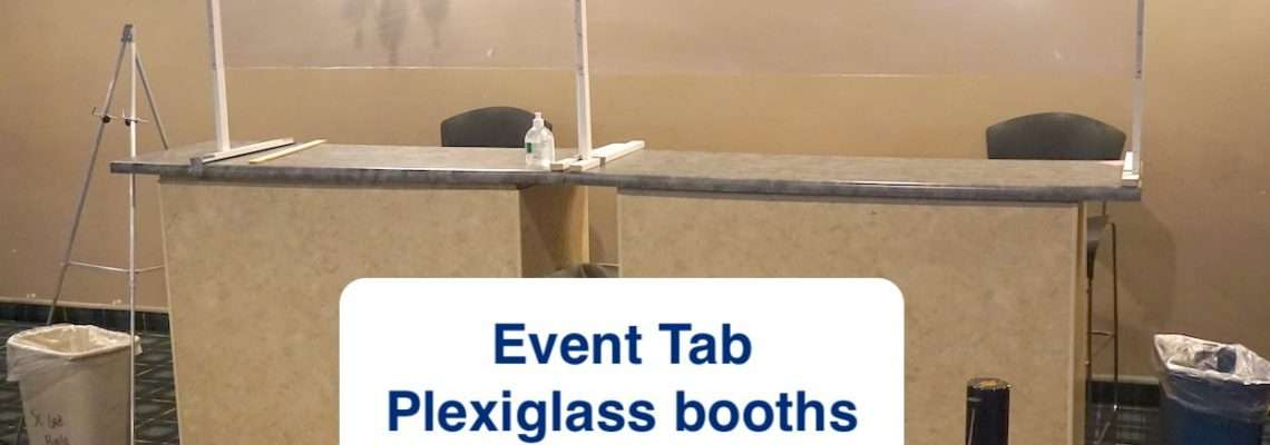 Event Tab Plexiglass booths