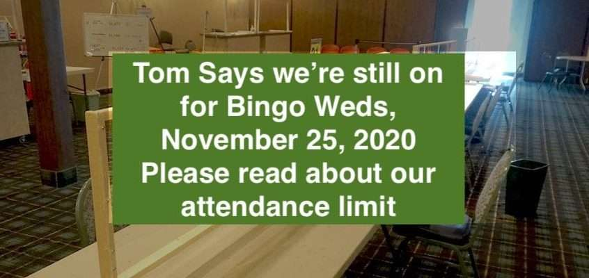 Open for Bingo Weds, Nov 25, 2020