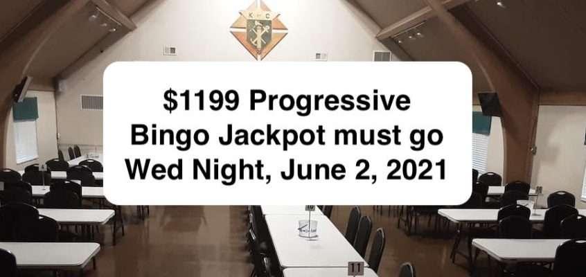 $1199 Progressive Bingo Jackpot must go June 2, 2021