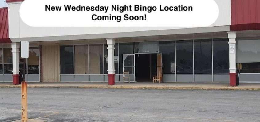 New Weds. Night Bingo Location Sept. 2021