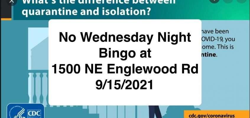 No Bingo Wednesday Sept 15, 2021