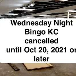 Bingo Cancelled Until October 20, 2021 or later